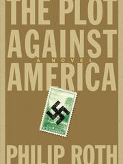 """""""The Plot Against America"""" by Philip Roth."""