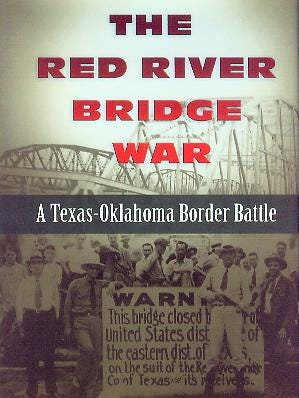 """The Red River Bridge War"" by Rusty Williams"