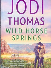 """Wild Horse Springs"" by Jodi Thomas"
