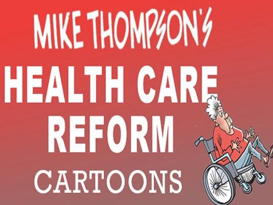 Mike Thompson's health care reform cartoons