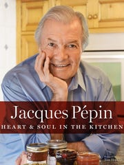 """Jacques Pepin Heart & Soul in the Kitchen"" is the chef's new book."