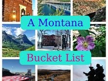 A Montana bucket list: 100 things every Montanan should do