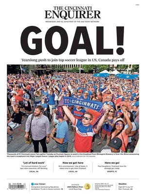 The May 30, 2018 cover of Enquirer print edition commemorating FC Cincinnati's move to Major League Soccer