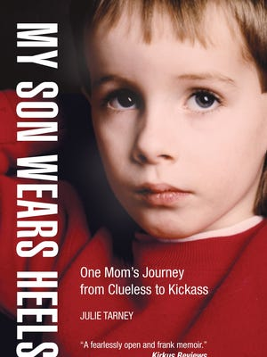 'My Son Wears Heels' by Julie Tarney