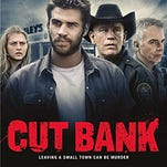 'Cut Bank' is nowhere near as clever or darkly comic as 'Fargo,' but it keeps you guessing.