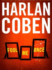 """Fool Me Once,"" Harlan Coben's latest released last week, is the first of his 25 adult novels written entirely from the female perspective"