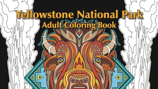 """""""The Yellowstone National Park Adult Coloring Book: A Magical Coloring Journey Through Yellowstone National Park"""" by Dave Ember."""