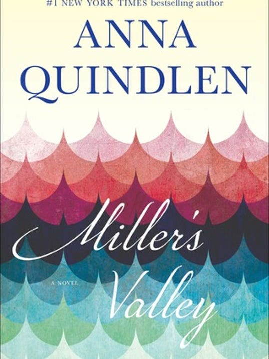 Millers-Valley-by-Anna-Quindlen.jpg