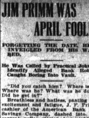 Jim Primm was April fooled, according to the April 2, 1914, El Paso Morning Times.
