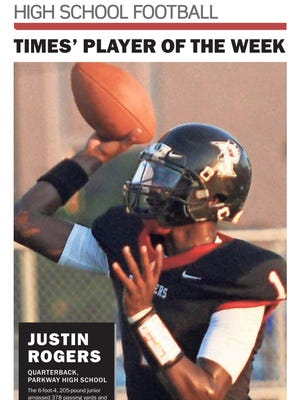 Parkway quarterback Justin Rogers was voted the Week 2 Player of the Week.
