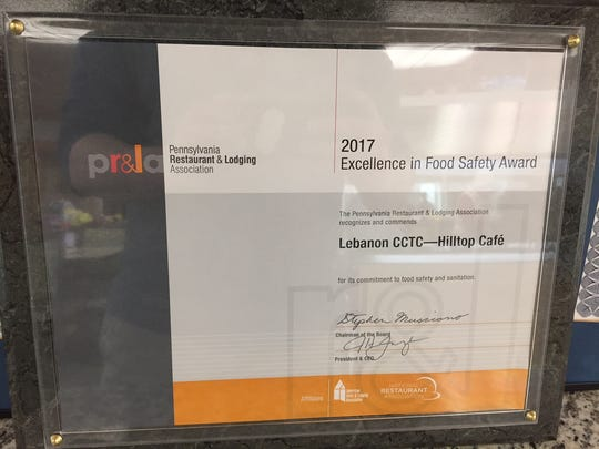 The Excellence in Food Safety Award for 2017 was given to Hilltop Cafe by the Pennsylvania Restaurant and Lodging Association.