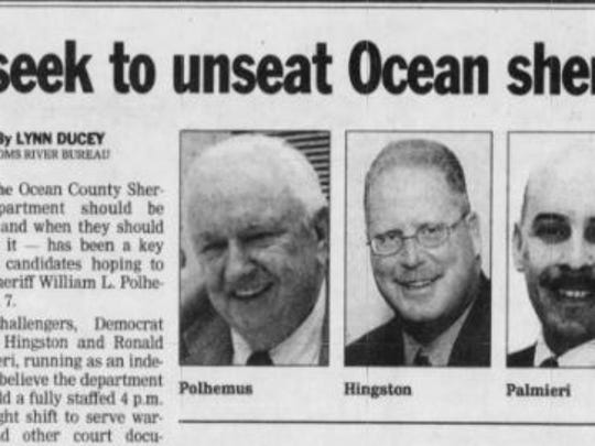 Mark E. Hingston, now 55, ran an unsuccessful campaign to unseat Ocean County Sheriff William Polhemus in 2000.