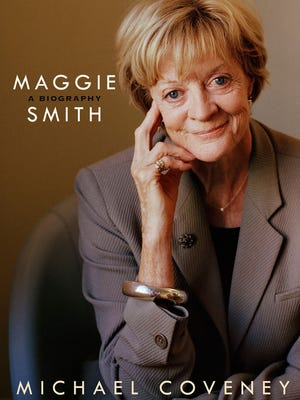 'Maggie Smith: A Biography' by Michael Coveney
