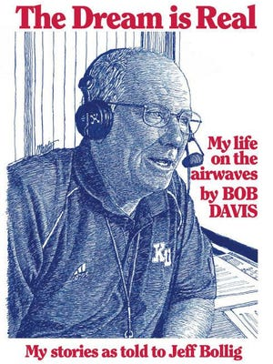 Bob Davis, former voice of the Fort Hays State Tigers and Kansas Jayhawks, is releasing a book chronicling his 48 years in broadcasting.