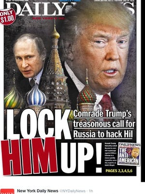 """The New York Daily News tweeted: """"Comrade Trump's treasonous call for Russia to hack Hil."""""""