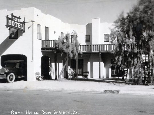 Goff Hotel 300 block on North Palm Canyon Drive c.