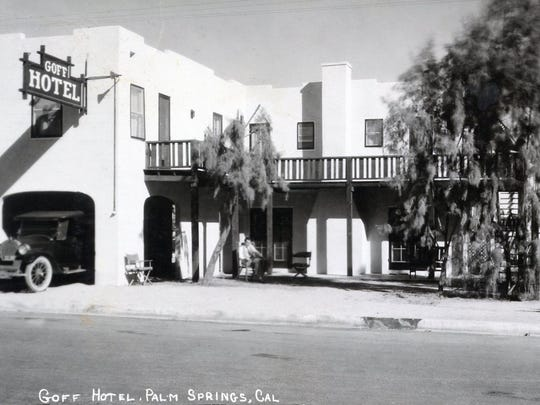 Goff Hotel 300 block on North Palm Canyon Drive c. 1928.