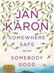 'Somehere Safe With Somebody Good' by Jan Karon