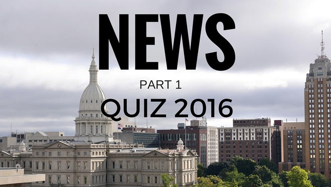 Take our Greater Lansing news quiz for the first quarter of 2016