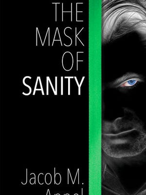 "This book cover image released by The Permanent Press shows ""The Mask of Sanity,"" by Jacob M. Appel."