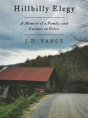 """Hillbilly Elegy: A Memoir of a Family and Culture"