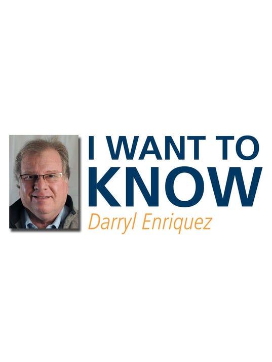 I want to know-Darryl Enriquez