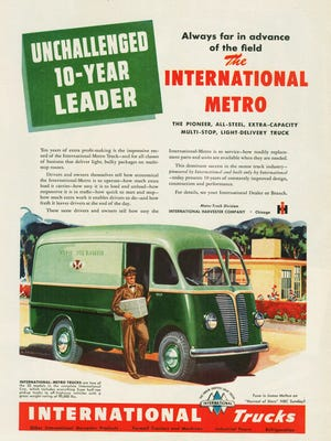 An advertisement for a 1948 International Metro delivery truck, a popular truck during the 1930s to 1950s. Many businesses utilized the Metro for deliveries. International's home base was in Chicago, where this week's reader lived for many years.