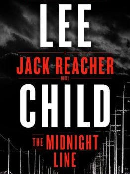 """""""The Midnight Line"""" by Lee Child"""