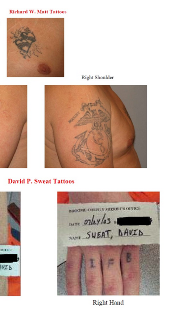 Images released by State Police show tattoos on the escaped prisoners.
