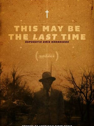 'This May Be the Last Time' from director Sterlin Harjo will be shown Saturday, Oct. 17, at San Juan College.