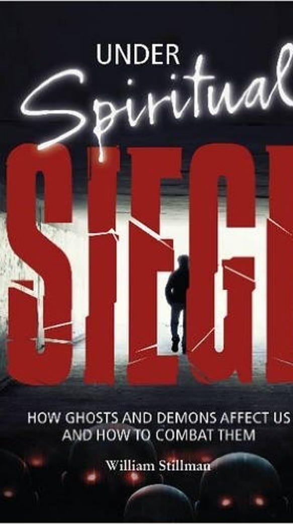 """""""Under Spiritual Siege"""" by William Stillman"""
