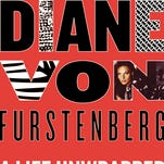 """Diane Von Furstenberg: A Life Unwrapped"" by Gioia Diliberto"
