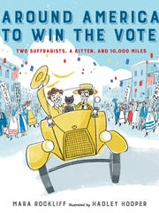 'Around America to Win the Vote' by Mara Rockliff,