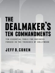 "Cohen's book, ""The Dealmaker's Ten Commandments"" is"