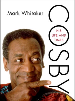 """Cover of the book """"Cosby: His Life and Times"""" by Mark Whitaker."""