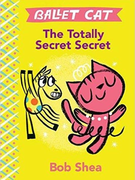 'Ballet Cat The Totally Secret Secret'