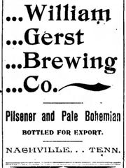The William Gerst Brewing Co. placed an ad in the Jan. 27, 1895, issue of The Nashville American.