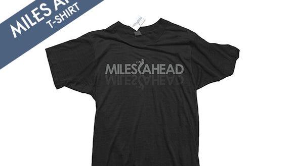 Miles Ahead T shirt 6.4.14
