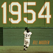 """""""1954: The Year Willie Mays and the First Generation of Black Superstars Changed Major League Baseball Forever"""" book cover by Bill Madden."""