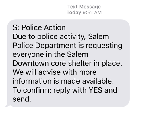 Text alert sent to residents and workers in downtown via the Salem Community Alert System.