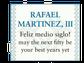 Rafael Martinez, III