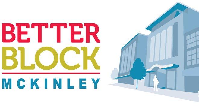 Better Block McKinley will envision ways to improve the university corridor.