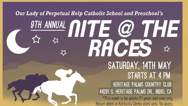 Our Lady of Perpetual Help Catholic School and Preschool is hosting a Nite @ the Races Saturday.