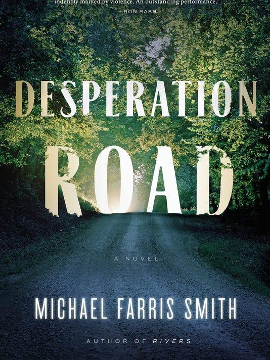 636207836418411811-Smith-DesperationRoad.JPG