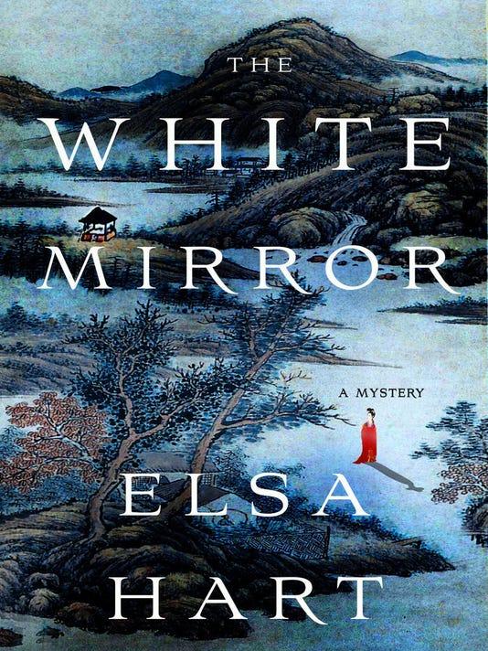 636092970886276777-The-White-Mirror-by-Elsa-Hart.jpg