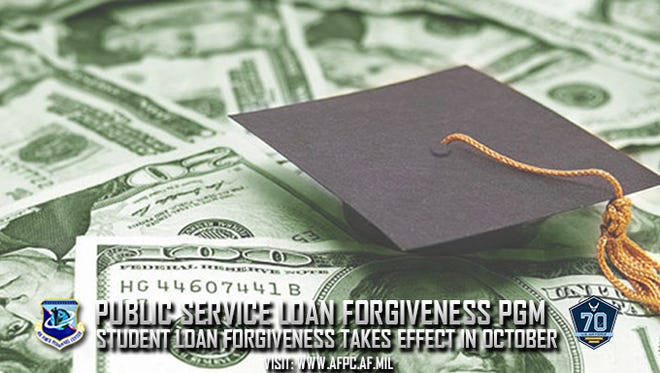 The first forgiveness of student loan balances under the Public Service Loan Forgiveness Program goes into effect for government employees in October 2017.