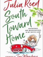 South Toward Home book by Julia Reed.