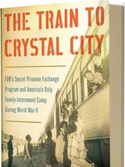"""""""The Train to Crystal City"""" author Jane Jarboe Russell"""