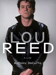 Lou Reed: A Life. By Anthony DeCurtis. Little, Brown.