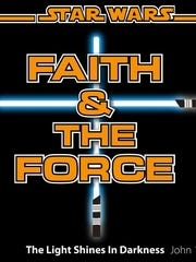 "The logo for the ""Star Wars: Faith & The Force"" event Nov. 14 at First United Presbyterian Church in De Pere."
